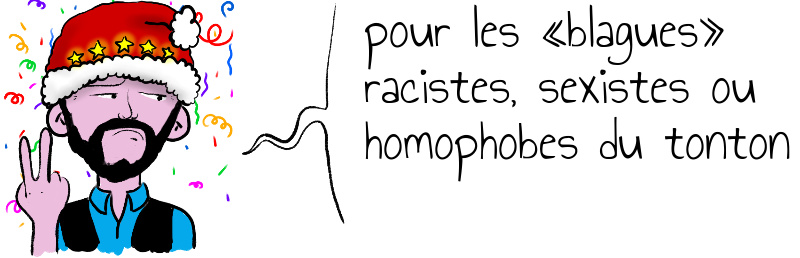 pour les  blagues  racistes  sexistes ou  homophobes du tonton.jpg